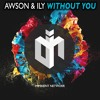 Awson & Ily - Without You (Free Download)