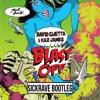 D.G. & K. J. - B. Off (SICKRAVE Bootleg/Remix)