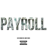 Cover mp3 PAYROLL feat  Jimmy 2Shoes (Prod by Platinum Beat