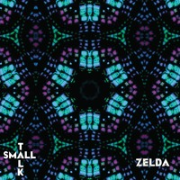 Small Talk - Zelda