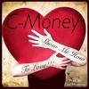 C-Money Show Me How To Love Prod. By CashMoneyAP