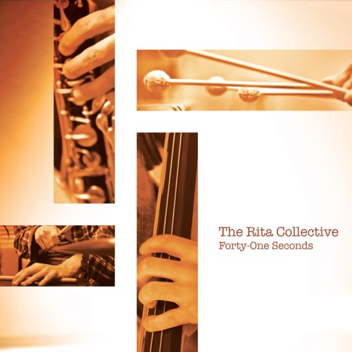 """The Rita Collective """"Forty-One Seconds"""" advance release tracks for review"""