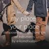 my place your place feat MIHO(Original POP Ballad Original mix)