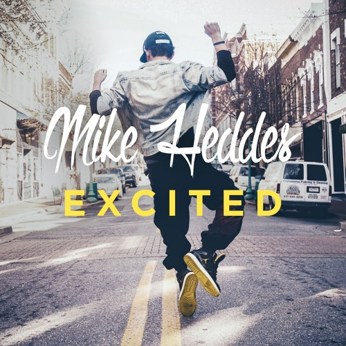 Mike Heddes - Excited [Free Download]