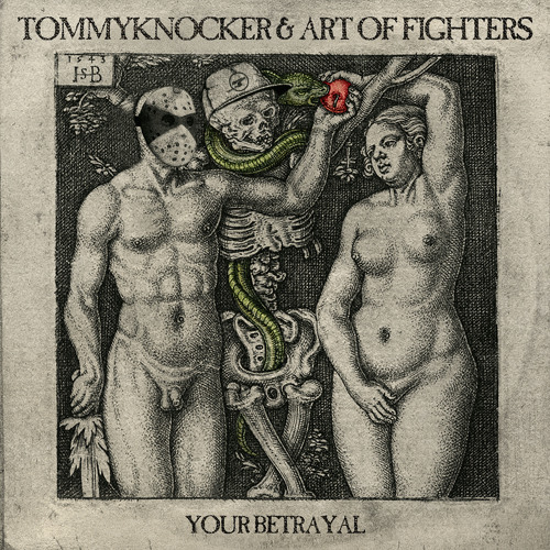Tommyknocker & Art of Fighters - Your betrayal