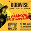 Yaadcore & Rassi Hardknocks At Dubwise Jamaica 12/23/15 Part 1