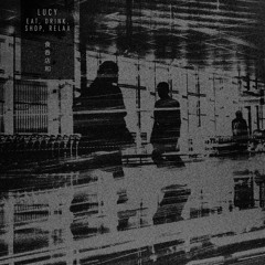 Lucy 'Eat, Drink, Shop, Relax' | Samurai Horo | Out now