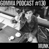 Gomma Podcast #130 - Munk Winter Mix
