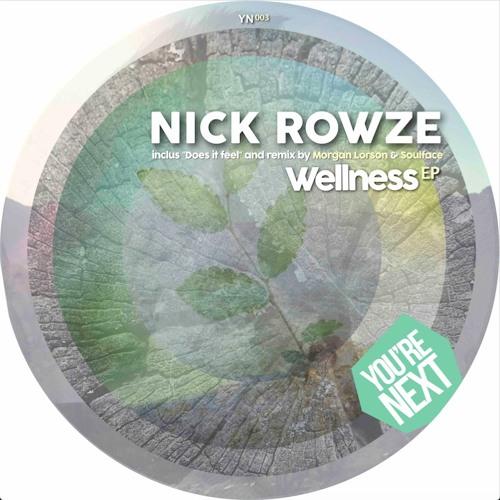 Nick Rowze - Wellness (Soulface Afrotech Remix)