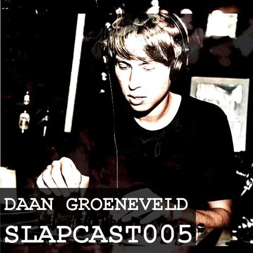Daan Groeneveld - SLAPCAST005