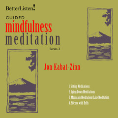 Guided Mindfulness Practices with Jon Kabat-Zinn- Series 2 Preview