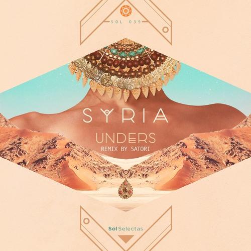 Unders - Syria (Satori Remix)
