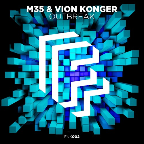 M35 & Vion Konger - Outbreak