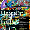 upper tribe Vol.2 UK Hardcore Mix