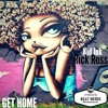Kid Ink Ft Rick Ross - Get Home (Prod.By The Beat Nerds)