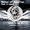 London Bridge EP.