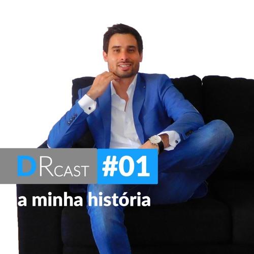DRCast #001 - A Minha História