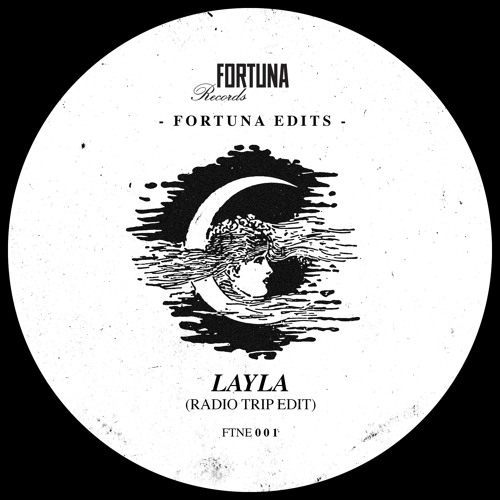 FTN EDITS 001 // Layla (Radio Trip Edit) // FREE DOWNLOAD