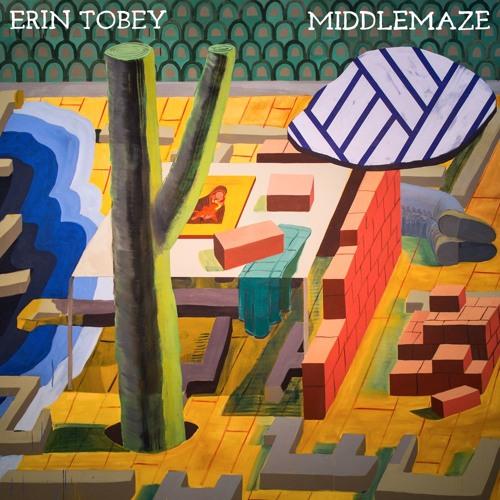 ERIN TOBEY — MIDDLEMAZE