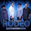 Boom Boom Boom (Grupo Rodeo)