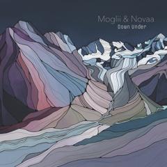 Moglii & Novaa || Down Under (Original Mix)