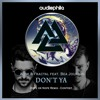 Alok & Fractal Feat Bea Jourdan - Dont Ya (Dope Or Nope Remix)