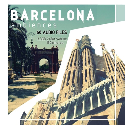 Barcelona Ambiences - Demo Audio