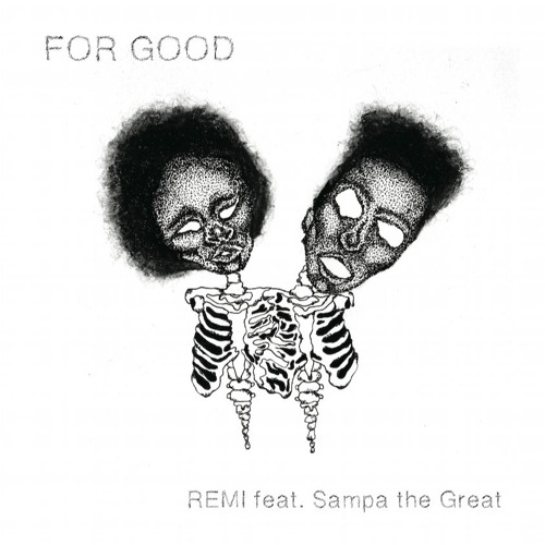 For Good (featuring Sampa The Great)