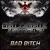 Partysmartie & U.B.Λ - Bad Bitch