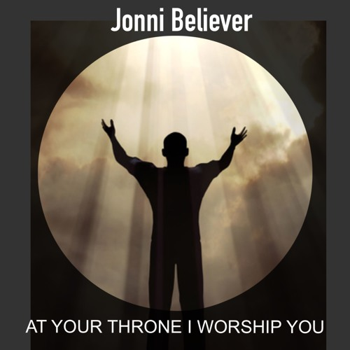 AT YOUR THRONE I WORSHIP YOU - Christian Worship Song 2018