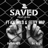 Ty Dollar Sign Ft. Axi Wild, Fetty Wap - Saved [DJ SALUTE & DJ KYX RMX].mp3