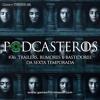 Podcasteros# 36: O Trailer e Bastidores da Sexta Temporada