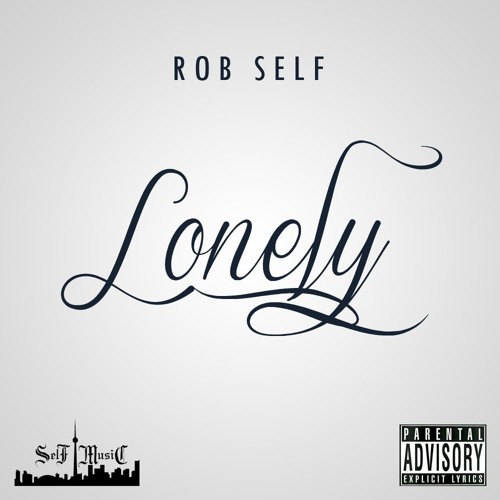 Lonely (prod. By Rob Self)