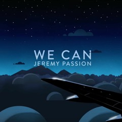 Jeremy Passion - WE CAN