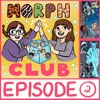 Morphclub - Episode Two: The Visitor