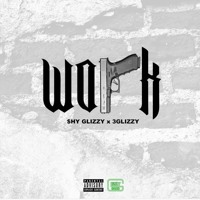 Shy Grizzly - Work (Ft. 3 Grizzly)