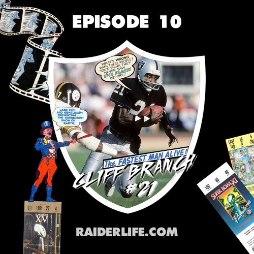 Episode 10 | #21 Cliff Branch Special Guest