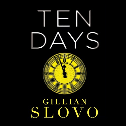 Ten Days by Gillian Slovo (Audiobook Extracts)