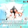 DJ KEMZ - AKKAD BAKKAD Ft. BADSHAH - EDM REMIX