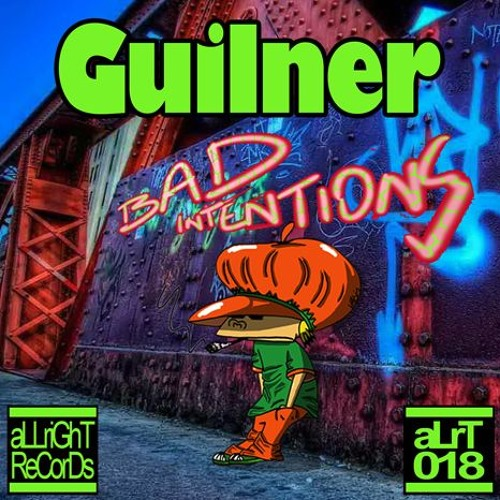 Guilner - Bad Intentions