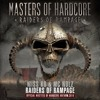 Raiders Of Rampage with MC Nolz (Official Masters Of Hardcore Anthem 2016)