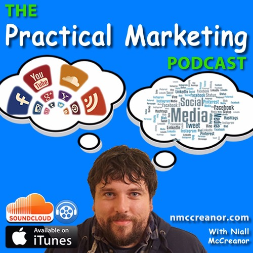 The Practical Marketing Podcast Episode 1