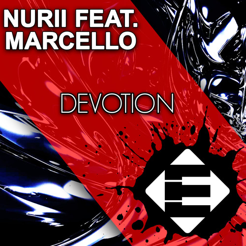NURII feat. Marcello - Devotion (Available on iTunes & Spotify)[Played by THOMAS GOLD]