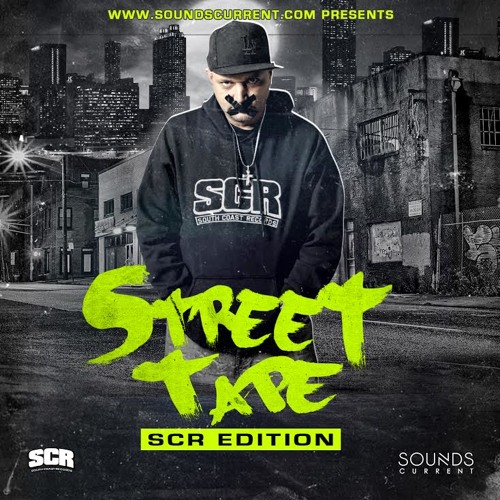 The Street Tape (SCR Edition) sponsored by soundscurrent.com