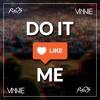 DLOW - Do It Like Me (VINNIE X PawS Remix)