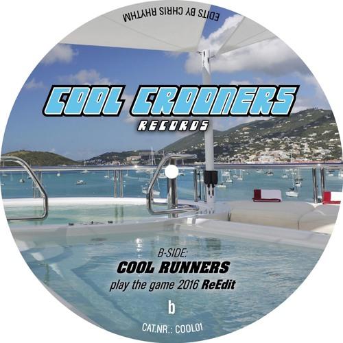 COOL RUNNERS playthegame 2016 ReEdit Vinyl CHRIS RHYTHM