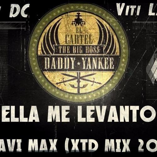 Download Daddy Yankee - Ella Me Levanto (Fran DC & Dj Javi Max)