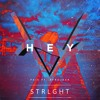 Afrojack Ft. Fais - Hey (STRLGHT Remix)
