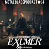 Metal Blade Podcast #64 Mem Von Stein