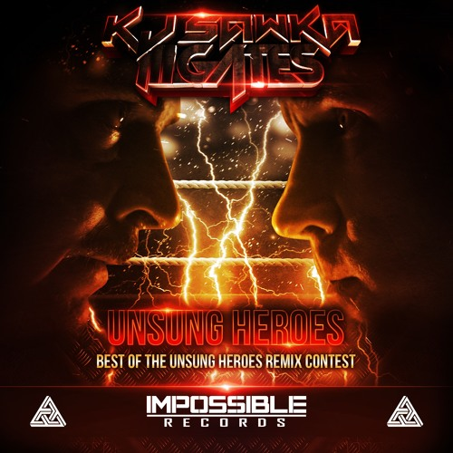KJ Sawka & ill GATES Unsung Heroes (Beard Monster Remix) by